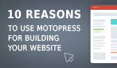10 Reasons to Build your WordPress Website with MotoPress
