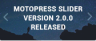 Increase the UX Easily: MotoPress Slider for WordPress Version 2.0.0
