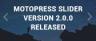 Increase the UX Easily: MotoPress Slider for WordPress Version 2.0.0
