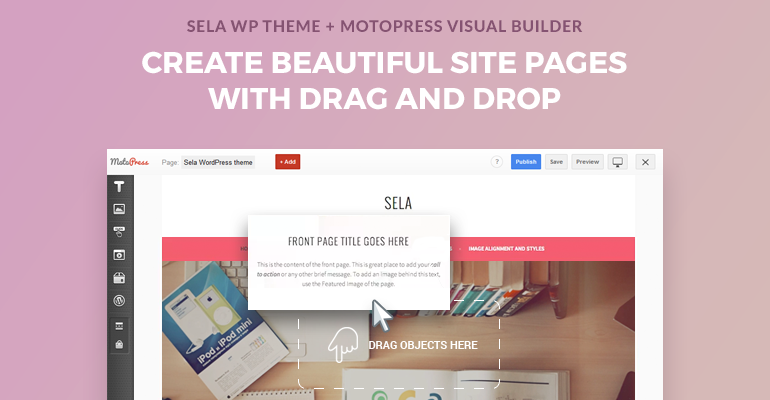 How To Build A Website With Free Sela Wordpress Theme And Motopress Visual Page Builder Motopress