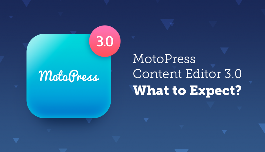 motopress content editor version 3.0 roadmap