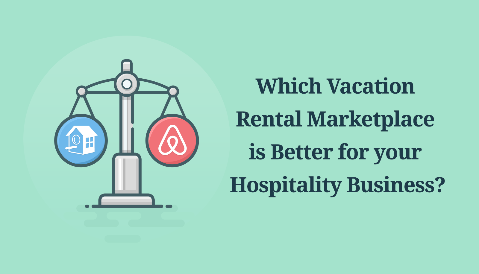 HomeAway vs Airbnb Where to List your Rental Property